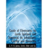 ...in Its Lords Spiritual and Temporal Its Inhabitants Earthly and Unearthly
