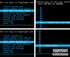 wipedatafactoryreset-选择 Yes -- delete all user date,确认,等待完成   选择 Wipe cache ...