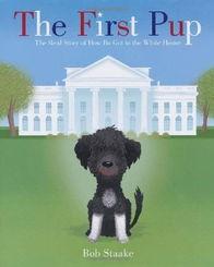 ...st Pup Real Story How Bo Got White House 精装