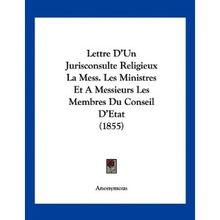 ...eux La Mess. Les Ministres Et a Messieurs Les Membres Du Conseil ...