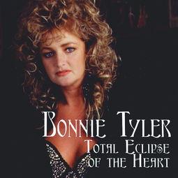 ...ler 邦妮 泰勒 的Total Eclipse of the Heart 心之日全蚀 Music求歌 讨论...